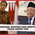 Presiden,Wapres,Para Menteri, DPR, MPR DPD dan Kepala Daerah Pejabat Negara tidak Mendapatkan THR
